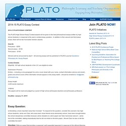 2014-15 PLATO Essay Contest : PLATO: Philosophy Learning and Teaching Organization