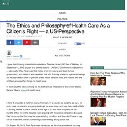 The Ethics and Philosophy of Health Care As a Citizen's Right