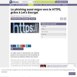 Le phishing aussi migre vers le HTTPS, grâce à Let's Encrypt
