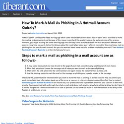 How To Mark A Mail As Phishing In A Hotmail Account Quickly?