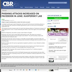 Phishing attacks increased on Facebook in June: Kaspersky Lab
