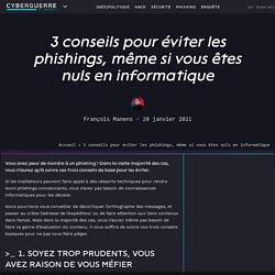 3 conseils pour éviter les phishings, même si vous êtes nuls en informatique