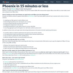 Phoenix in 15 minutes or less