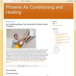 Air Conditioning Repair Tips: Sensing the Problems before it Happens