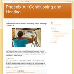 4 Problems that Require Air Conditioning Repair in Orange County, CA