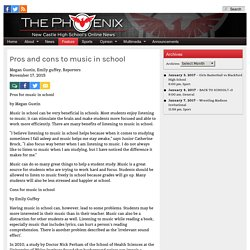 The Phoenix : Pros and cons to music in school