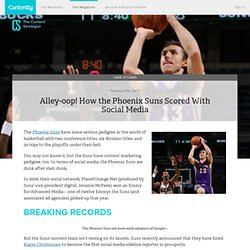 Alley-oop! How the Phoenix Suns Scored With Social Media