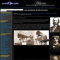 Histoire de la Hifi et du haut parleur sur Audio On Line Hi Fi - phonautographe, phonographe, haut-parleur, paléophone, microphone