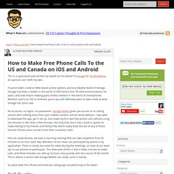 How to Make Free Phone Calls To the US and Canada on iOS and Android