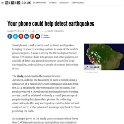 Your phone could help detect earthquakes