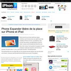 Phone Expander libère de la place sur iPhone et iPad