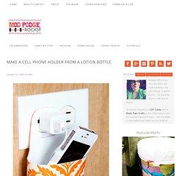 Make a cell phone holder