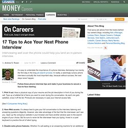 17 Tips to Ace Your Next Phone Interview