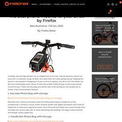 The best phone mounts for your bikes by Firefox