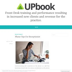 Phone Tips For Receptionist