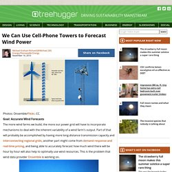 We Can Use Cell-Phone Towers to Forecast Wind Power