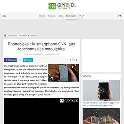 Phonebloks : le smartphone OVNI aux fonctionnalités modulables