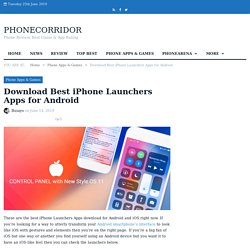 Download Best iPhone Launcher for Android