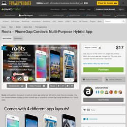 Mobile - Roots - PhoneGap/Cordova Multi-Purpose Hybrid App