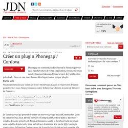 Créer un plugin Phonegap / Cordova : iOS : développer une Web App avec Phonegap / Cordova - JDN
