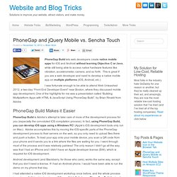 PhoneGap and jQuery Mobile vs. Sencha Touch