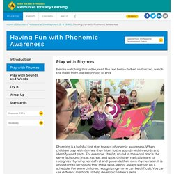Module: Having Fun with Phonemic Awareness: Resources for Early Learning