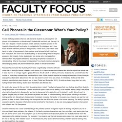 Cell Phones in the Classroom: What's Your Policy?