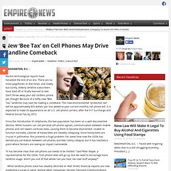 New 'Bee Tax' on Cell Phones May Drive Landline Comeback