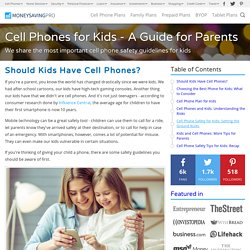 Cell Phones for Kids: A Guide for Parents - MoneySavingPro