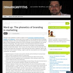 Word up: The phonetics of branding in marketing