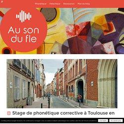 Stage de phonétique corrective à Toulouse en juillet 2016