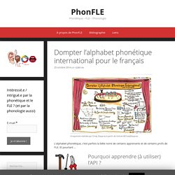 Dompter l'alphabet phonétique international pour le français