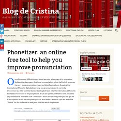 Phonetizer: an online free tool to help you improve pronunciation