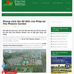 Phong cách tân đổ điển của Pháp tại The Phoenix Garden