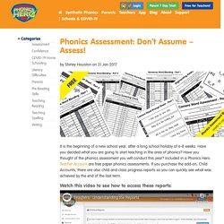 Phonics Assessment: Don't Assume - Assess Every Student!