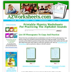 Phonics Worksheets –To Practice Writing The Sounds - Phonics Videos, Too.