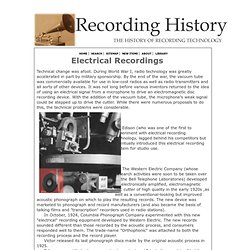 "History of Phonograph Record Technology- ""Electrically"" Recorded Discs"