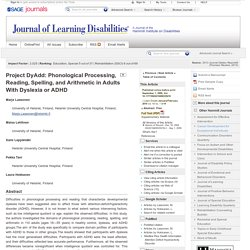 Project DyAdd: Phonological Processing, Reading, Spelling, and Arithmetic in Adults With Dyslexia or ADHD