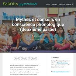 Mythes et conseils en conscience phonologique (deuxième partie)