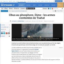 Obus au phosphore, Dime : les armes contestées de Tsahal