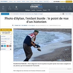 Photo d'Aylan, l'enfant kurde : le point de vue d'un historien
