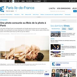 Une photo censurée au Mois de la photo à Paris - France 3 Paris Ile-de-France
