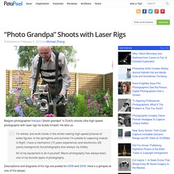 """Photo Grandpa"" Shoots with Laser Rigs"