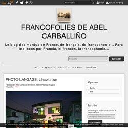 PHOTO-LANGAGE: L'habitation