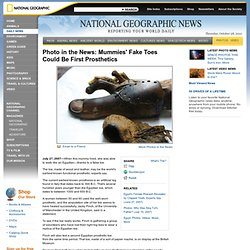 Photo in the News: Mummies' Fake Toes Could Be First Prosthetics