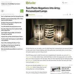 Turn Photo Negatives Into Artsy, Personalized Lamps - StumbleUpon