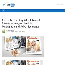 Photo Retouching Adds Life and Beauty to Images