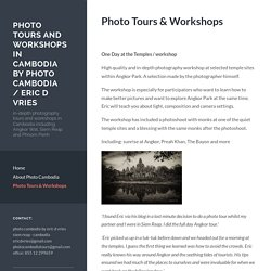 Photo Tours and Workshops in Cambodia by Photo Cambodia / Eric d Vries
