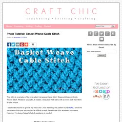 Photo Tutorial: Basket Weave Cable Stitch
