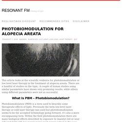 Light Therapy (Photobiomodulation) For Alopecia Areata.